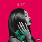 New Music: Dreezy ft. Wale – Afford My Love