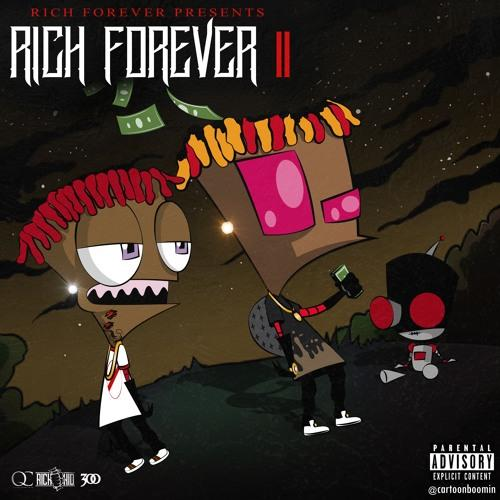 Mixtape: Rich The Kid – Rich Forever 2