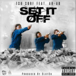 New Music: Tsu Surf ft. Ar-Ab – Set It Off