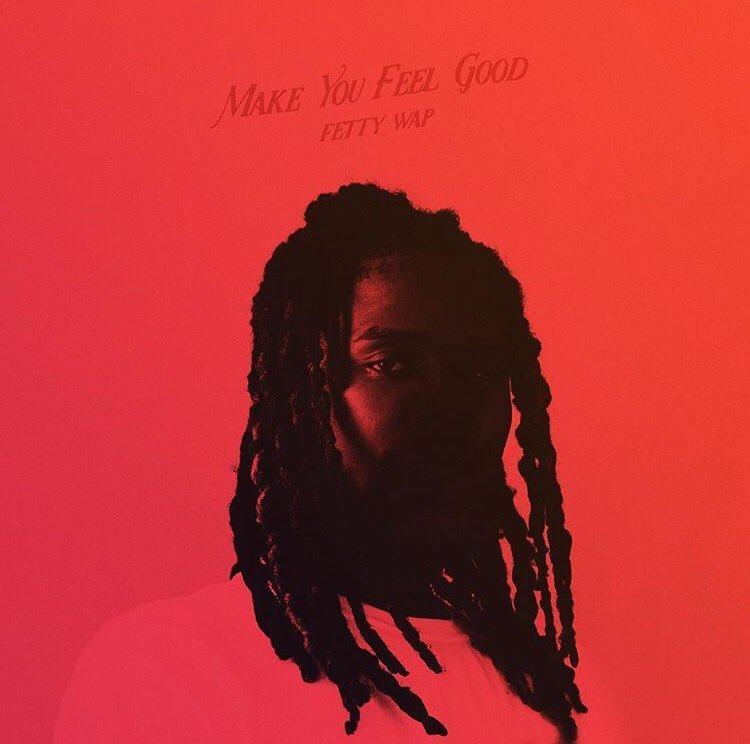 New Music: Fetty Wap – Make You Feel Good