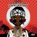 New Mixtape: 2 Chainz – Daniel Son; Necklace Don