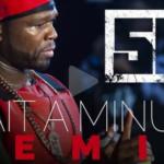 New Music: Phresher ft. 50 Cent – Wait A Minute (Remix)