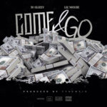 New Music: 30 Glizzy feat. Lil Mouse – Come & Go
