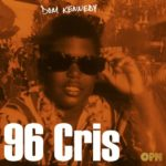 New Music: Dom Kennedy – 96 Cris
