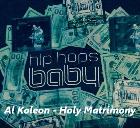 Al Koleon - Holy Matrimony