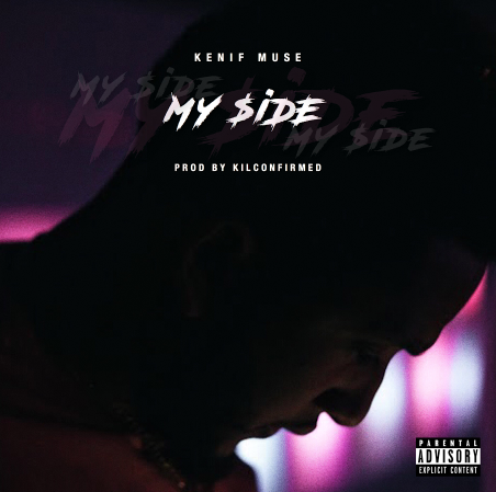 New Music: Kenif Muse – My $ide
