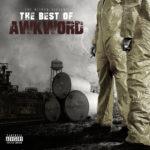 New Music: AWKWORD – The Best of AWKWORD (Mixtape)