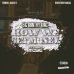 New Music: Big Kuntry King – How We Get Money
