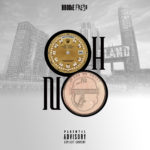 New Music: Brodie Fresh – Oh No