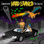 New Music: Ca$hPassion – Hard Earned (Ft. Tre Capital)