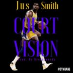 New Music: Jus Smith – Court Vision