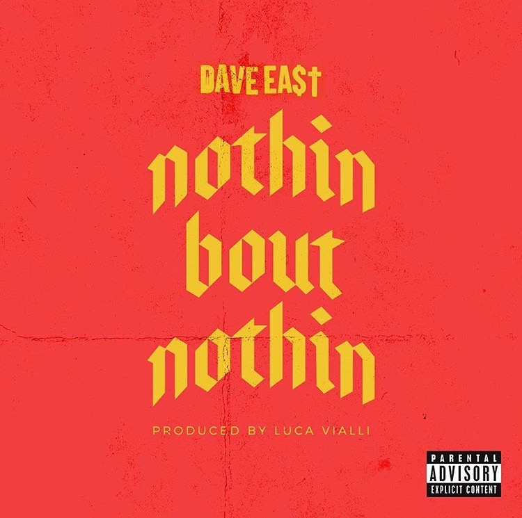 New Music: Dave East – Nothin Bout Nothin