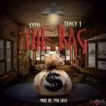 New Music: SYPH Ft. Tracy T – The Bag