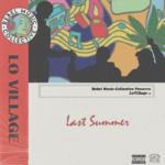 New Music: Lo Village – Last Summer (EP)