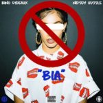 New Music: Bino Rideaux – BIA (Ft. Nipsey Hussle)