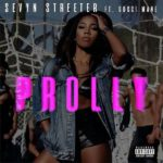 New Music: Sevyn Streeter ft. Gucci Mane – Prolly
