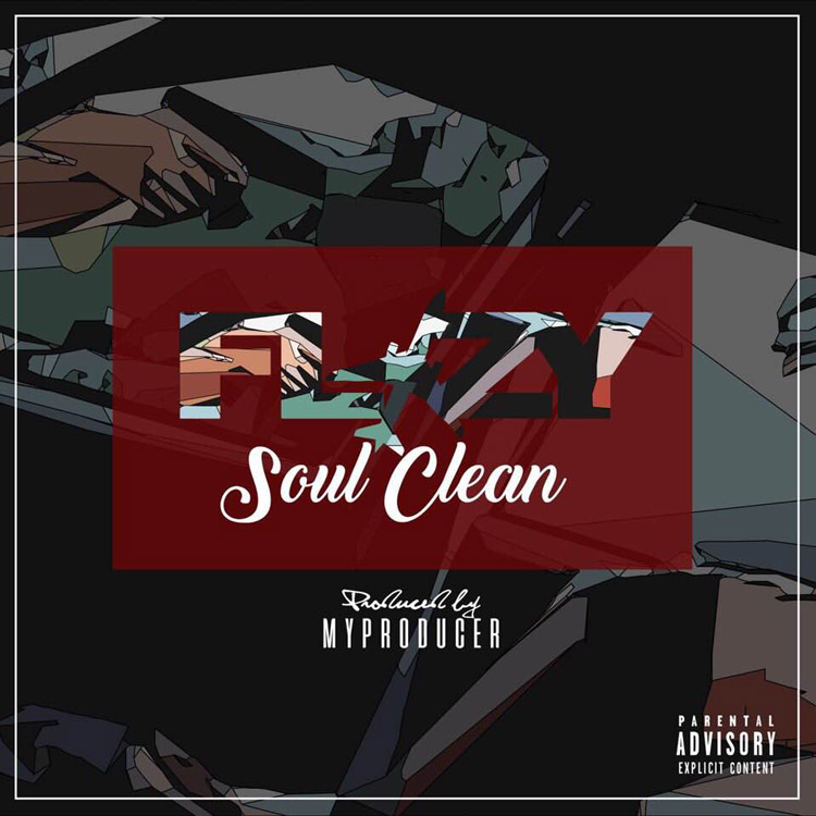 New Music: Flizy – Soul Clean