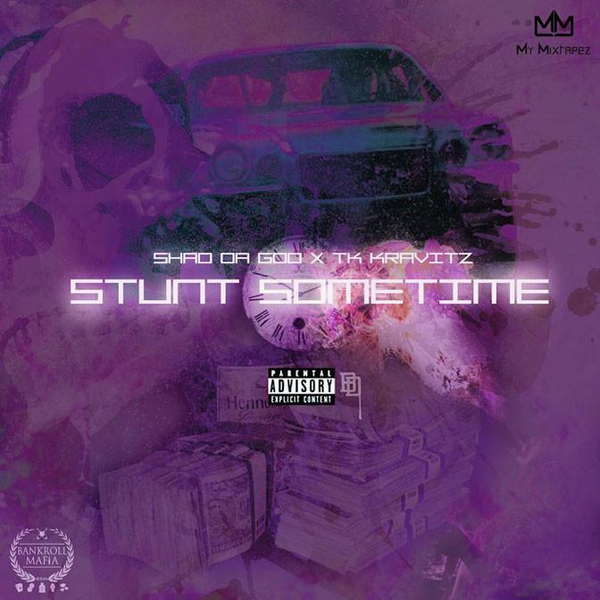 New Music: Shad Da God feat. TK Kravitz – Stunt Sometime