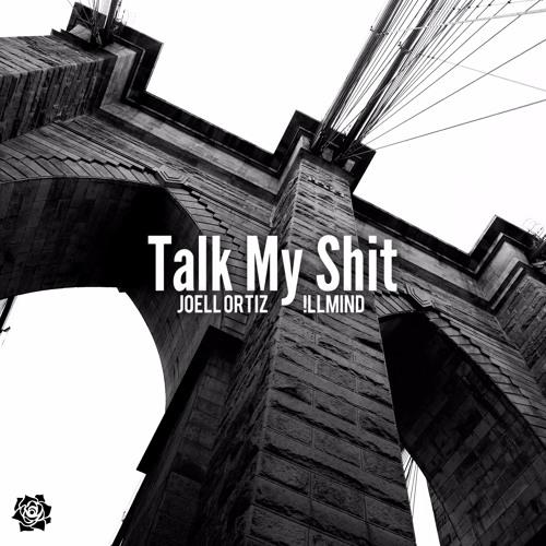 New Music: Joell Ortiz – Talk My Shit (Prod. By !LLmind)