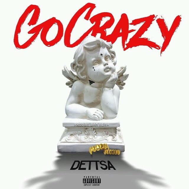 New Music: Dettsa – Go Crazy
