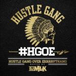 New Music: Hustle Gang – Hustle Gang Over Errrrythang (Mixtape)