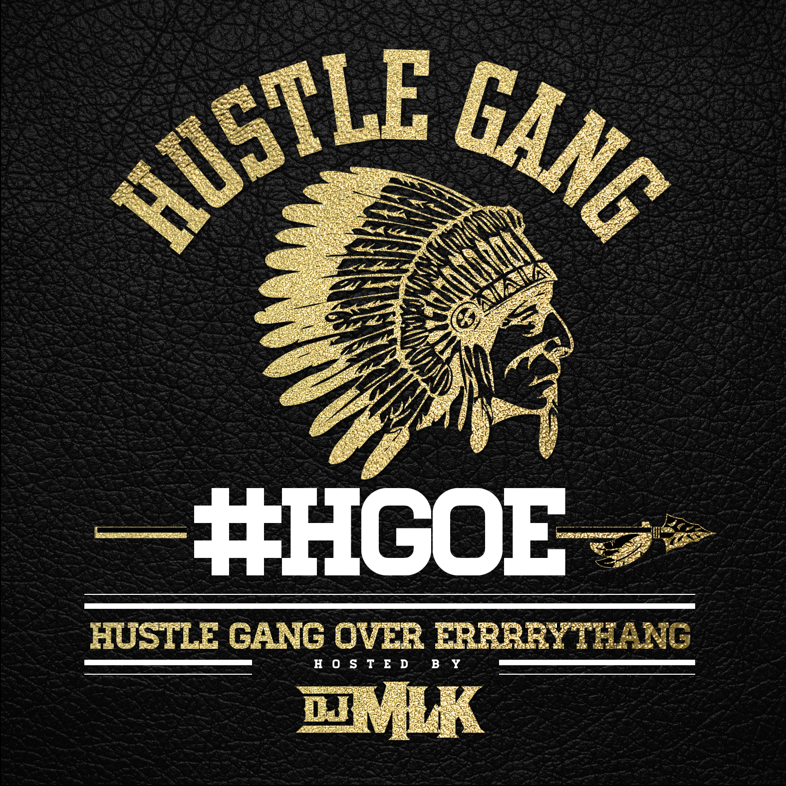New Music: Hustle Gang – Hustle Gang Over Errrrythang (Mixtape)