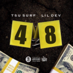New Music: Tsu Surf ft. Lil Dev – 48