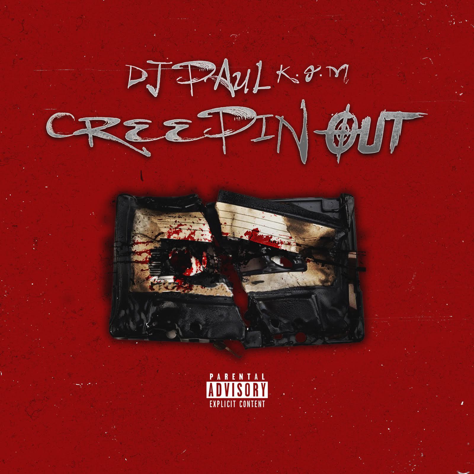 New Music: Dj Paul – Creepin Out