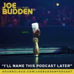 Podcast: Joe Budden, Rory, Mal, & Ice  – I'll Name This Podcast Later (Ep. 79)