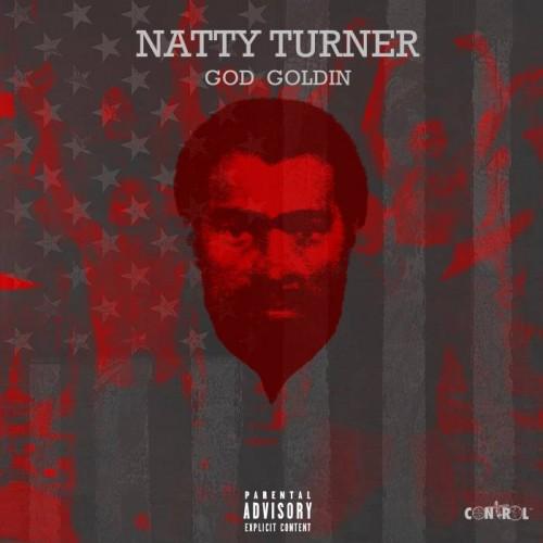 New Music: God Goldin – Natty Turner