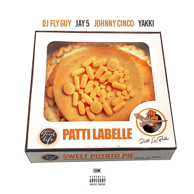New Music: Dj Fly Guy feat. Jay5, Johnny Cinco & Yakki – Patti Labelle