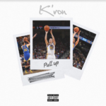 New Music: K'ron – Pull Up
