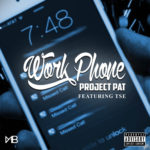 New Music: TSE & Project Pat – Work Phone