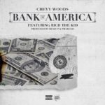 New Music: Chevy Woods ft. Rich The Kid – Bank of America