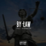 New Music: Joe Budden ft. Jazzy – By Law