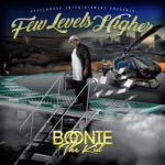 New Music: Boonie The Kid – Few Levels Higher (EP)