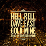 New Music: Hell Rell ft. Dave East – Gold Mine