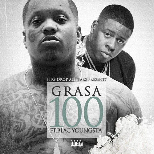 New Video: Grasa Ft. Blac Youngsta – 100