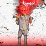 New Music: Kyyngg – Kyyngg Slime (Mixtape)
