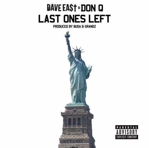 New Music: Dave East ft. Don Q – Last Ones Left