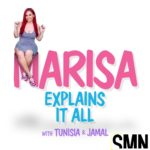 Podcast: Marisa Mendez, Jamal, & Tunisia – Marisa Explains It All (Ep. 1)