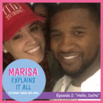 Podcast: Marisa Mendez, Jamal, & Tunisia – Marisa Explains It All (Ep. 2)