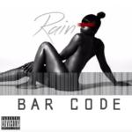 New Mixtape: Rain – Bar Code