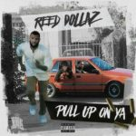 New Music: Reed Dollaz – Pull Up On Ya (The Game Diss)