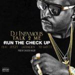 New Music: DJ Infamous feat. Jeezy, Ludacris & Yo Gotti – Run The Check Up