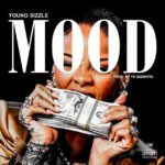 New Music: Young Sizzle – Mood
