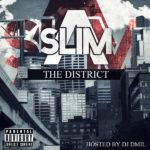 New Mixtape: A-Slim – The District