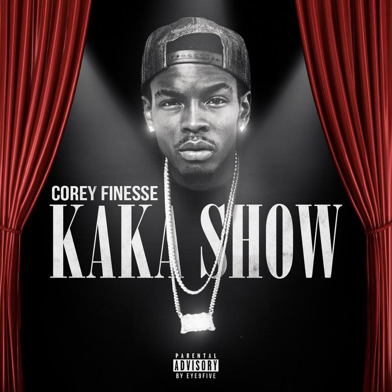 New Music: Corey Finesse – Kaka Show