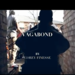 Video: Corey Finesse – Vagabond