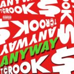 New Music: Tcrook$ – Anyway